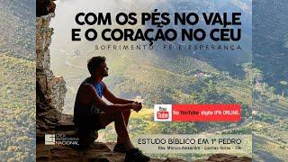 LIVE PASTORAL IPN ONLINE #162 (1 Pe 3.19-22 - Rev. Marcos Alexandre) – 24/02/2021