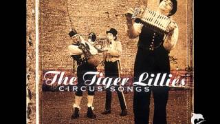 "Tiger Lillies ""Souvenirs"""