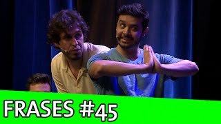 IMPROVÁVEL - FRASES #45