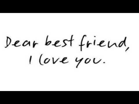 dear best friend I love you callista freriks