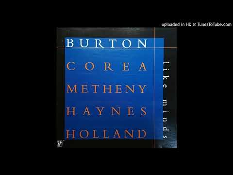 Burton/Corea/Metheny/Haynes/Holland - Elucidation