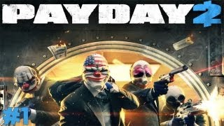 Payday 2 - Gameplay ITA - Walkthrough #1 - Il covo segreto
