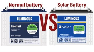 Difference  between solar battery and normal battery | use only solar battery on solar inverter