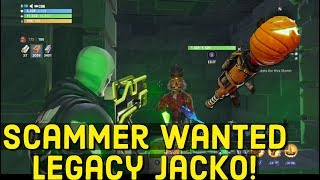 SCAMMER WANTED MY LEGACY JACKO! (Scammer get Scammed) Fortnite - Save The Wolrd