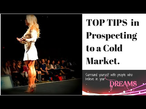 TOP TIPS IN PROSPECTING YOUR COLD MARKET