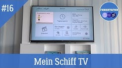 Mein Schiff TV  Landausflüge, Webcam, Boarddurchsagen usw.