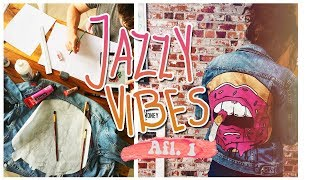 tussenjaarvlogs !!!! + Mijn custom denim jacket || JAZZY VIBES ☼