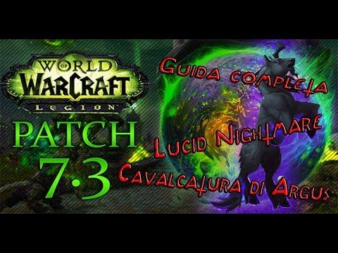 Guida Cavalcatura LUCID NIGHTMARE World of Warcraft Legion [ITA]