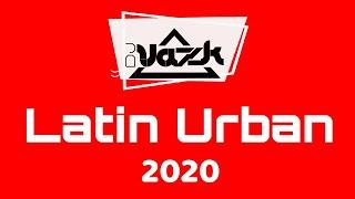 Mix Latin Urban  - DJ VAZK  2020 / VIDEOMIX