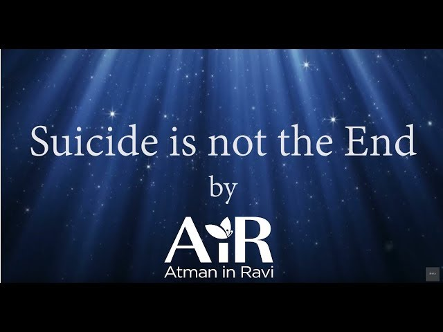 Suicide is not the End | Realize the Truth | #Suicide