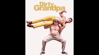 Dirty Grandpa (2016) Movie Review