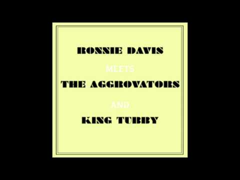 Ronnie Davis Meets The Aggrovators And King Tubby