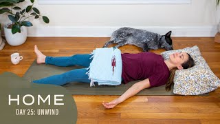 Home - Day 25 - Unwind  |  30 Days of Yoga With Adriene