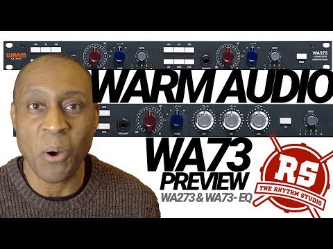 Warm Audio WA73 Is This An Audio Industry Game Changer | Preview