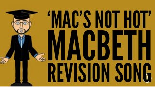 The Macbeth Quotations Song 39;Mac39;s Not Hot39;
