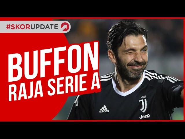 BUFFON RAJA SERIE A ITALIA!!