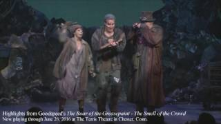 Highlights from Goodspeed's The Roar of the Greasepaint - The Smell the Crowd
