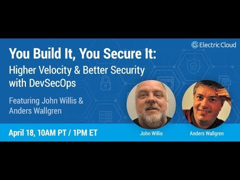 You Build It, You Secure It: Higher Velocity and Better Security with DevSecOps