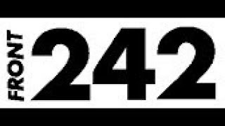 Front 242-Welcome to Paradise(EDOBOT RMX)