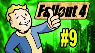FALLOUT 4 Gameplay Part 9 Let s Play Fallout 4