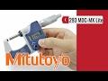 Mitutoyo Digimatic Micrometer 293 MDC-MX Lite (video presentation)