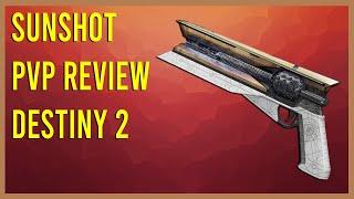 SunShot - The Worst Exotic Hand cannon Destiny