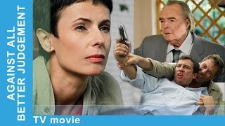 Against All Better Judgement. Russian Movie. Melodrama. English Subtitles. StarMediaEN