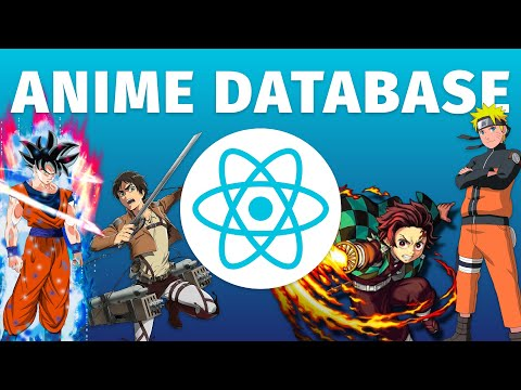Build An Anime Search Database In React Js Jikan Anime Api For Beginners
