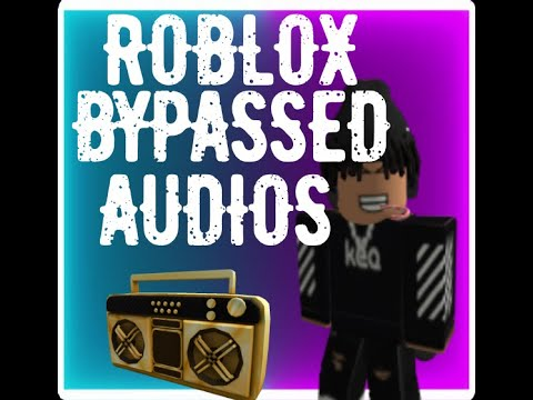 Bypassed Audios Roblox 2019 New Roblox Bypassed Audios February 2019 Rare By Cynical