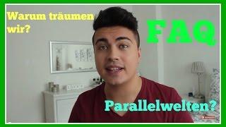 Warum träumen wir? Parallelwelt? Intensivste Erfahrung im Klartraum?  FAQ
