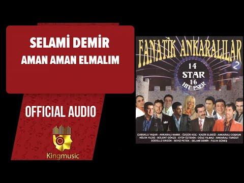 Selami Demir - Aman Aman Elmalım - ( Official Audio )