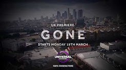 GONE - Starts Monday 19th March