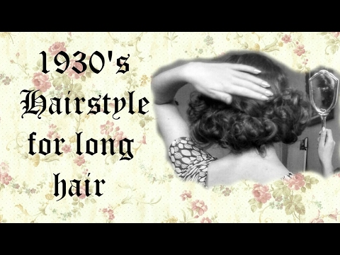 1930's Hairstyle For Long Hair (to Make It Look Short)