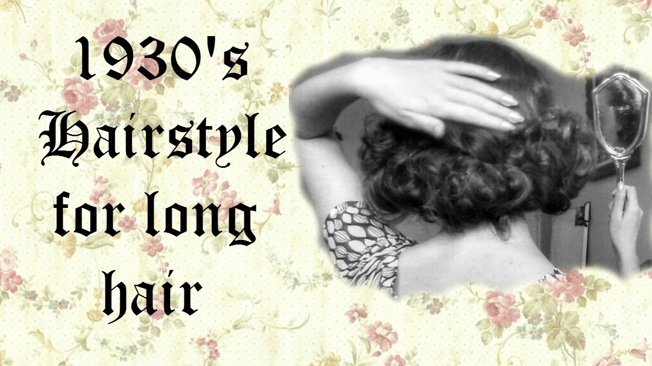 1930's hairstyle long hair