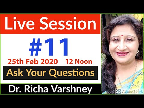 Dr Richa Varshney Live Session #11 | Acupressure | Aromatherapy | Home Remedies