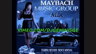 DJ-GEMINI S.G.E. MAYBACH MUSIC GROUP MIX [CLEAN]