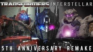Transformers Interstellar 5th Anniversary Remake (4K)