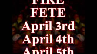 "FIRE FETE "" Toronto Firefete The Festival"""