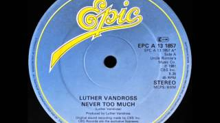 Luther Vandross - Never Too Much (Dj