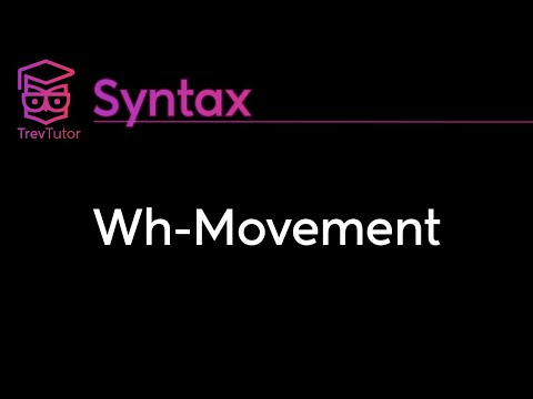 [Syntax] Wh-Questions and Movement