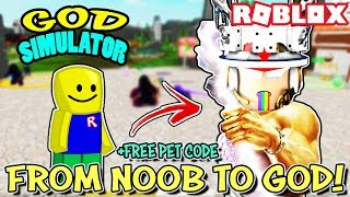 NOOB torna-se um Deus e * FREE PET CODE * IN GOD SIMULATOR (Roblox)