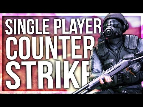 SINGLEPLAYER COUNTER-STRIKE (CS:CZ)