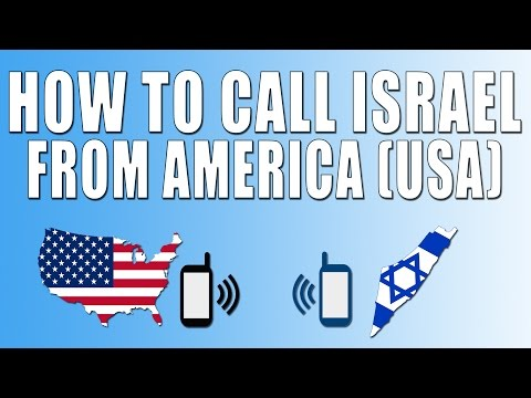 How To Call Israel From America (USA)