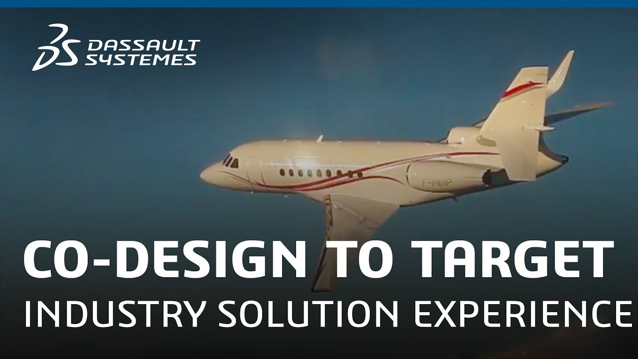Co-Design to Target - Industry Solution Experience - Dassault Systèmes