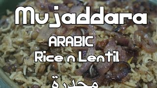 Mujaddara Recipe Video - Arabic Rice & Lentils Vegan مجدرة