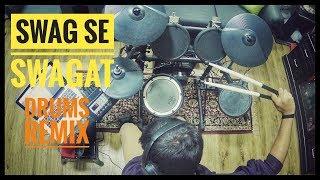 Swag Se Swagat Song | Tiger Zinda Hai (Drums Remix) Parth Saini