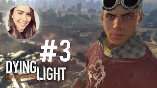 [ Dying Light ] Let's focus on some story - Part 3