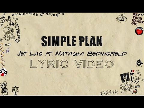Simple Plan - Jet Lag ft. Natasha Bedingfield (Lyrics)
