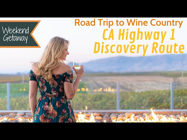 Road Trip to Wine Country: California Highway 1's Discovery Route