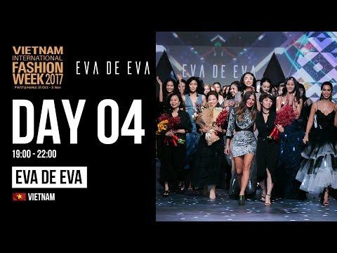 EVA DE EVA SHOWCASE | VIETNAM INTERNATIONAL FASHION WEEK FALL WINTER 2017